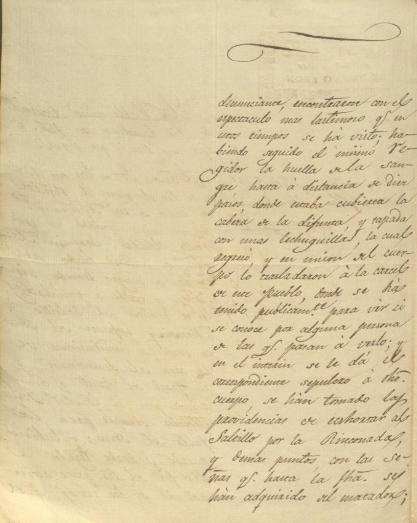Informe dado por el alcalde de Santa Catarina al gobernador del estado en donde menciona el hallazgo del cuerpo de una mujer completamente mutilado en el camino del Saltillo a Monterrey. El documento está fechado el 12 de junio de 1830. 04.