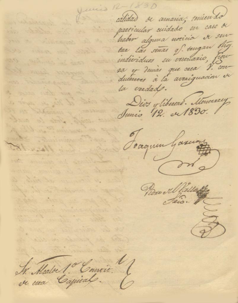 Informe dado por el alcalde de Santa Catarina al gobernador del estado en donde menciona el hallazgo del cuerpo de una mujer completamente mutilado en el camino del Saltillo a Monterrey. El documento está fechado el 12 de junio de 1830. 06.