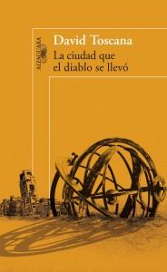 La ciudad que el diablo se llevó de David Toscana
