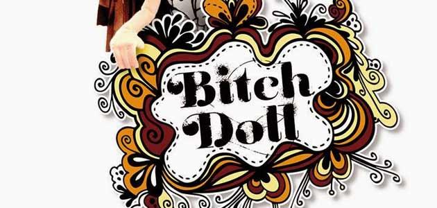 Bitch Doll de Orfa Alarcón