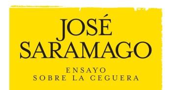 Ensayo sobre la ceguera. Autor: José Saramago