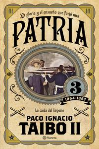 Patria 3: Paco Ignacio Taibo II